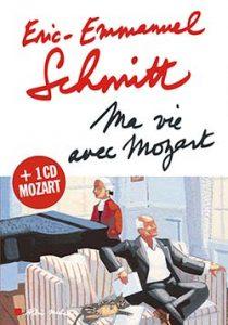 Ерік Шмітт. Моє життя з Моцартом